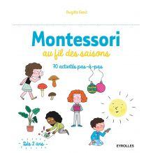 Au fil des saisons d'après la pédagogie Montessori (Brigitte Ekert) - à partir de 2 ans