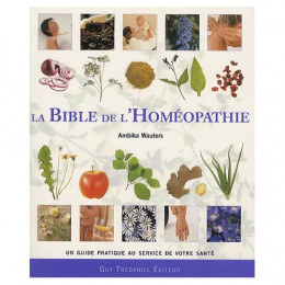 La Bible de l'Homéopathie (A.Wauters)