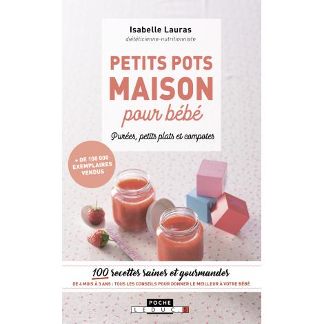 Petits pots maison pour bébé (Isabelle Lauras )
